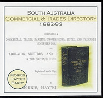 South Australia Commercial and Trades Directory 1882-83 (Morris, Hayter & Barry)