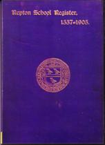 Repton School Register, Derbyshire 1557-1905