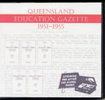 Queensland Education Gazette Compendium 1951-1955