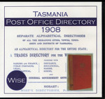 Tasmania Post Office Directory 1908 (Wise)