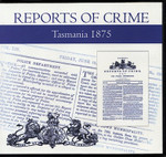 Tasmania Reports of Crime 1875