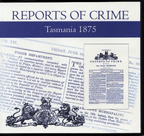 Tasmania Reports of Crime 1875