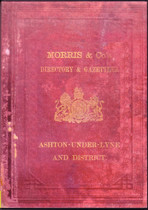 Ashton-under-Lyne and District 1874 Morris and Co's Directory and Gazetteer