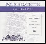 Queensland Police Gazette 1912