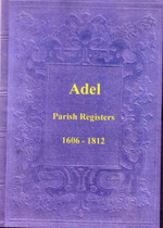 Yorkshire Parish Registers: Adel 1606-1812