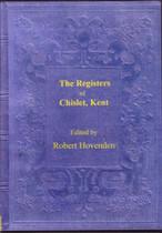 Kent Parish Registers: Chislet 1538-1707