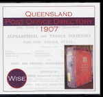 Queensland Post Office Directory 1907 (Wise)