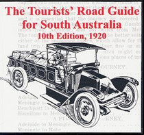 Tourists Road Guide: South Australia 1920 (10th Edition)