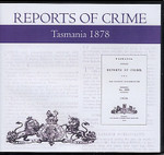 Tasmania Reports of Crime 1878