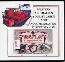 Western Australian Tourist Guide and Accommodation Directory c1929
