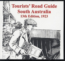 Tourists Road Guide: South Australia 1923 (13th Edition)