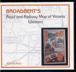 Broadbent's Road and Railway Map of Victoria: Western (43rd edition)