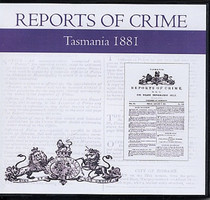 Tasmania Reports of Crime 1881