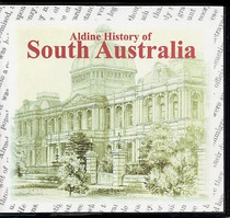 Aldine History of South Australia