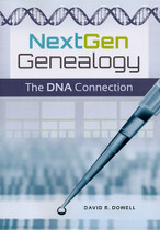 NextGen Genealogy: The DNA Connection