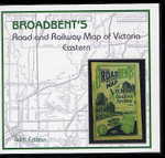 Broadbent's Road and Railway Map of Victoria: Eastern (44th Edition)