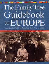 The Family Tree Guide Book to Europe: Your Essential Guide to Tracing Your Genealogy in Europe