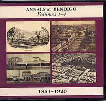 Annals of Bendigo Volumes 1-4: 1851-1920