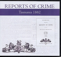 Tasmania Reports of Crime 1882