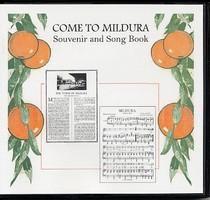 Come to Mildura: Souvenir and Song Book
