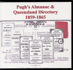 Pugh's Almanac and Queensland Directory Compendium 1859-1865