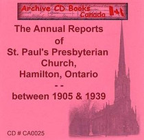 Annual Reports of St Paul's Presbyterian Church, Hamilton, Ontario between 1905 and 1939