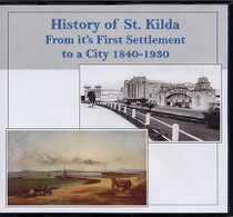 History of St Kilda: From its First Settlement to a City 1840-1930