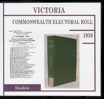 Victoria Commonwealth Electoral Roll 1939 Deakin