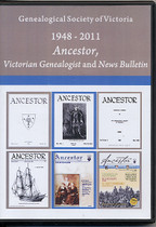 Genealogical Society of Victoria 1948-2011: Ancestor, Victorian Genealogist and News Bulletin