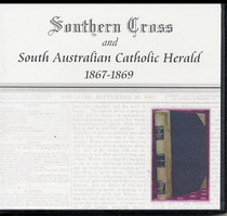 Southern Cross and South Australian Catholic Herald 1867-1869