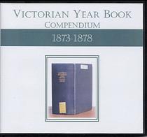 Victorian Year Book Compendium 1873-1878
