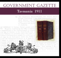 Tasmanian Government Gazette 1911