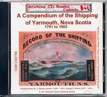 A Compendium of the Shipping of Yarmouth, Nova Scotia (1761-1902)