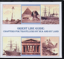 Orient Line Guide: Chapters for Travellers by Sea and by Land