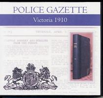 Victoria Police Gazette 1910