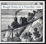 Rough Notes of a Traveller 1890