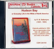 Hudson Bay or Everyday Life in the Wilds of North America