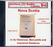 Nova Scotia in its Historical, Mercantile and Industrial Relations