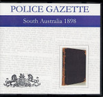 South Australian Police Gazette 1898