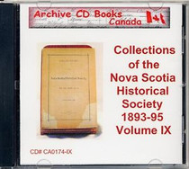 Collections of the Nova Scotia Historical Society 1893-95, Volume IX