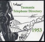 Tasmania Telephone Directory 1953