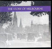 The Story of Melbourne