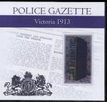 Victoria Police Gazette 1913