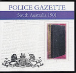 South Australian Police Gazette 1901