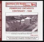 Pembroke Ontario's Centenary 1928