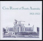 Civic Record of South Australia 1921-1923