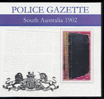 South Australian Police Gazette 1902
