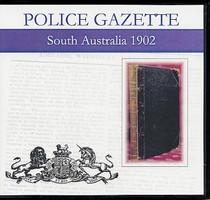 South Australian Police Gazette 1902