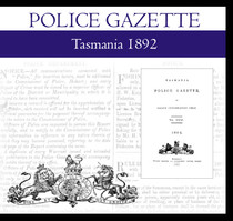 Tasmania Police Gazette 1892