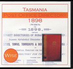 Tasmania Post Office Directory 1898 (Wise)